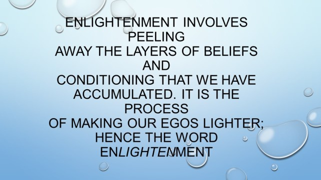 Enlightenment involves peeling