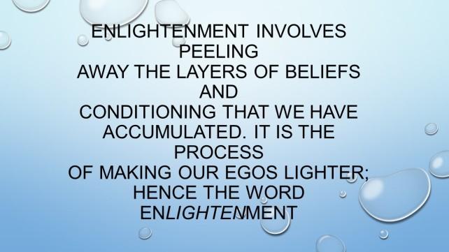 Enlightenment involves peeling
