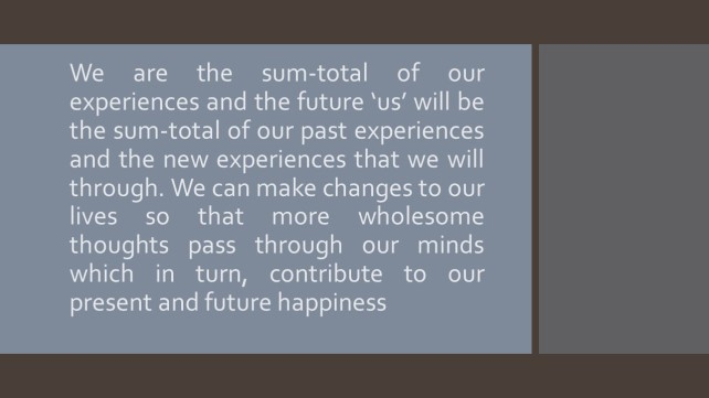We are our experiences