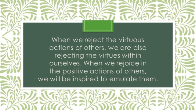 Rejoicing in the virtues of others